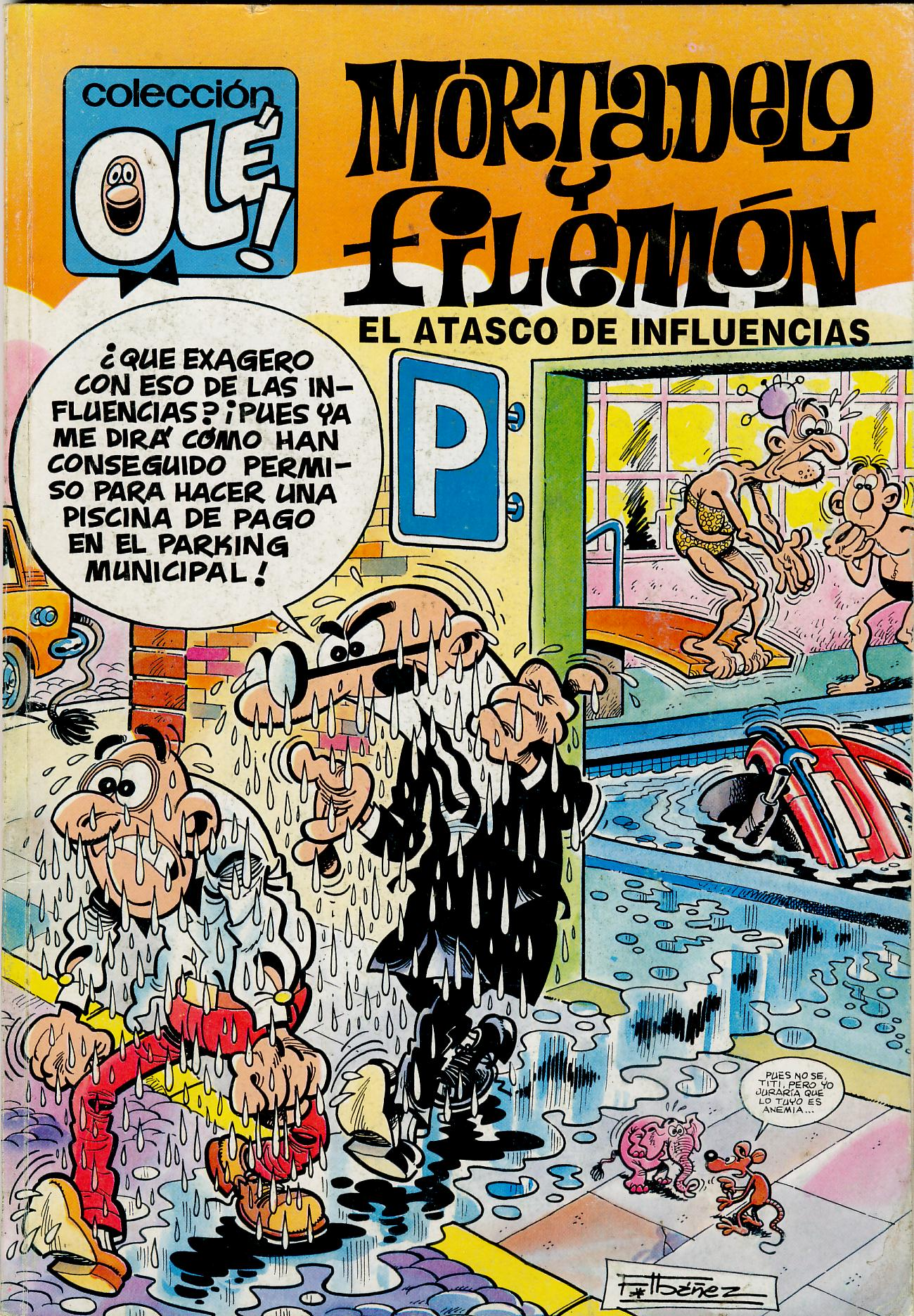 El Atasco de Influencias - Mortadelo y Filemón
